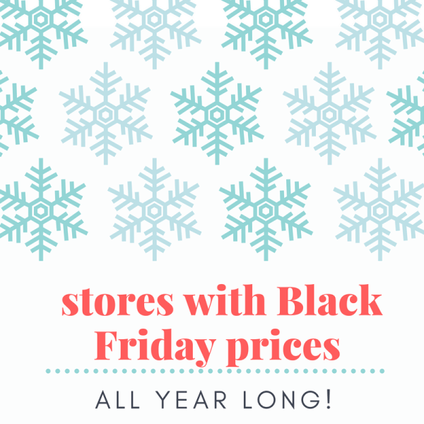 Are you ready to start your holiday Shopping and wondering what stores have Black Friday prices? We found 7 stores with deals and sales.