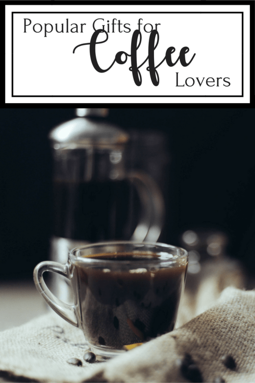 Popular Gifts for Coffee Lovers – Inexpensive and Fun Ideas