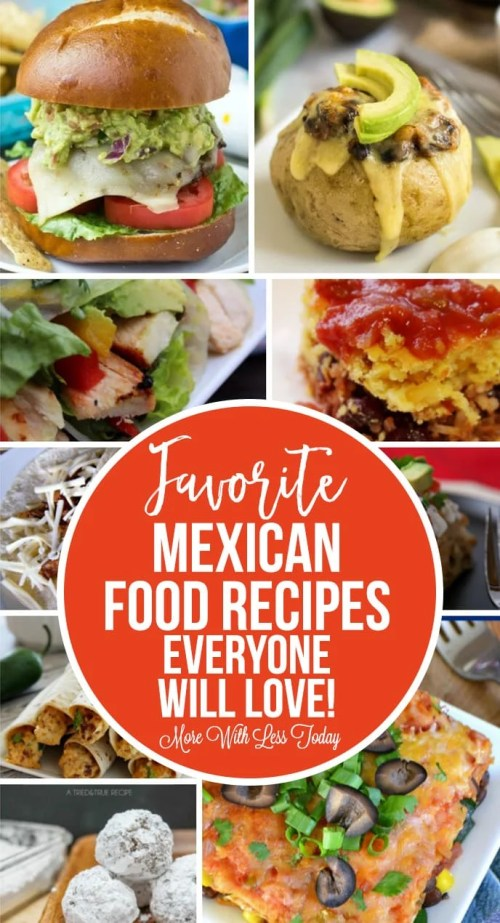 Favorite Mexican Food Recipes Everyone Will Love!