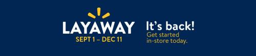 Walmart's New Layaway Plan – 2018 Walmart Layaway When Does It Start?