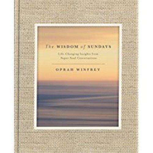 Oprah's Favorite Things The Wisdom of Sundays