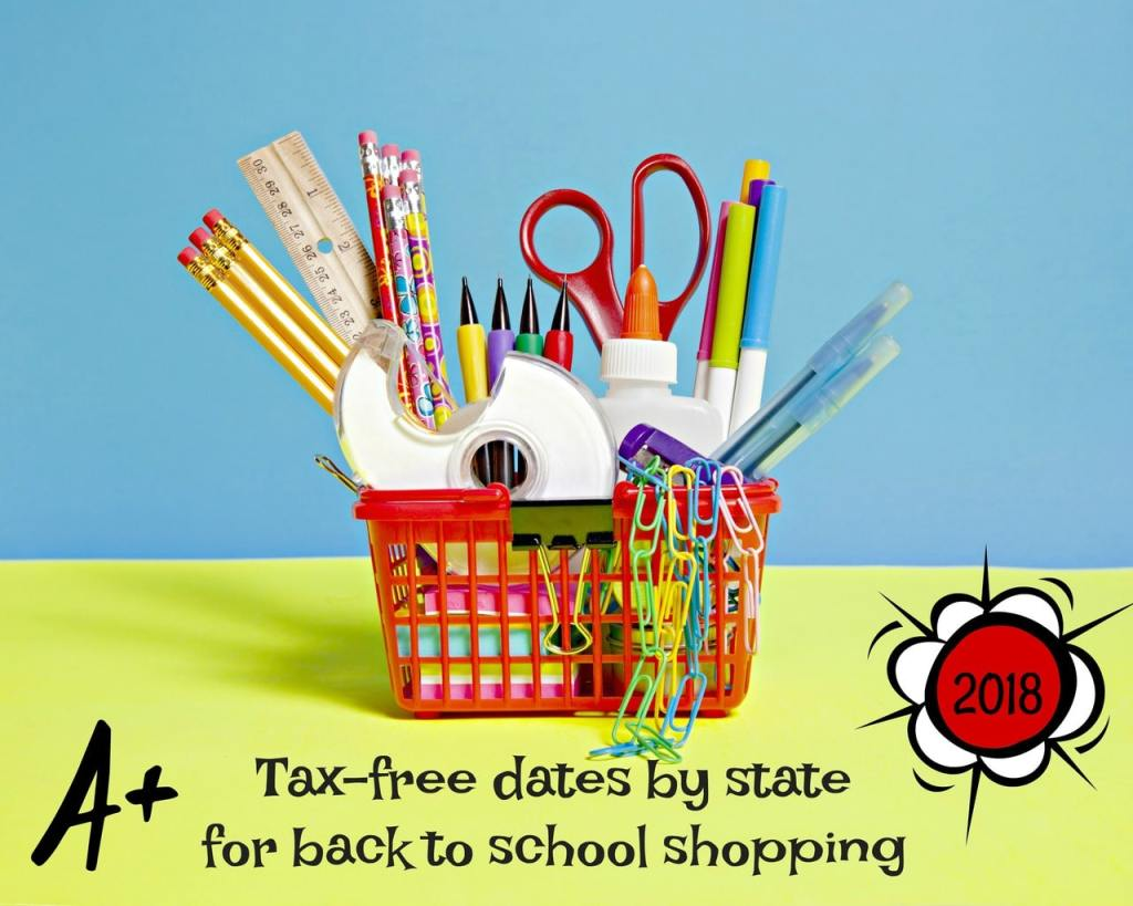 Tax-Free Shopping Dates for Back to School Supplies - 2018 Edition. Many states offer tax-free shopping dates for back to school supplies? Not all states participate but if your state does, take a look to see the available dates and then shop accordingly!