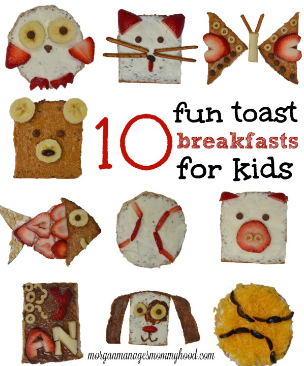 10 fun toast breakfasts for kids