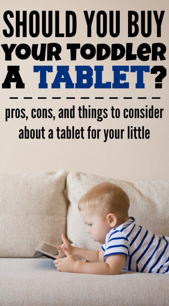 Should You Buy a Tablet for a Toddler? Pros, Cons and a Review