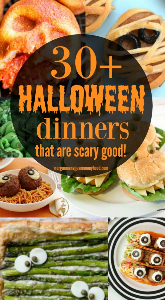 a pinable image with different halloween dinner ideas and the words 30+ halloween dinners that are scary good in orange on a black circle