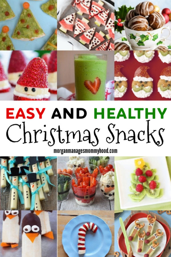 a pinable image with thumbnails of fun christmas snacks with the words easy and healthy christmas snacks in the center in red and green