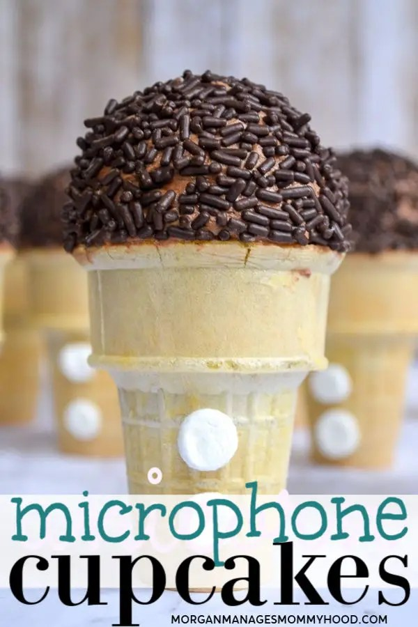 a pinable image with a microphone cupcake front and center with the words microphone cupcakes