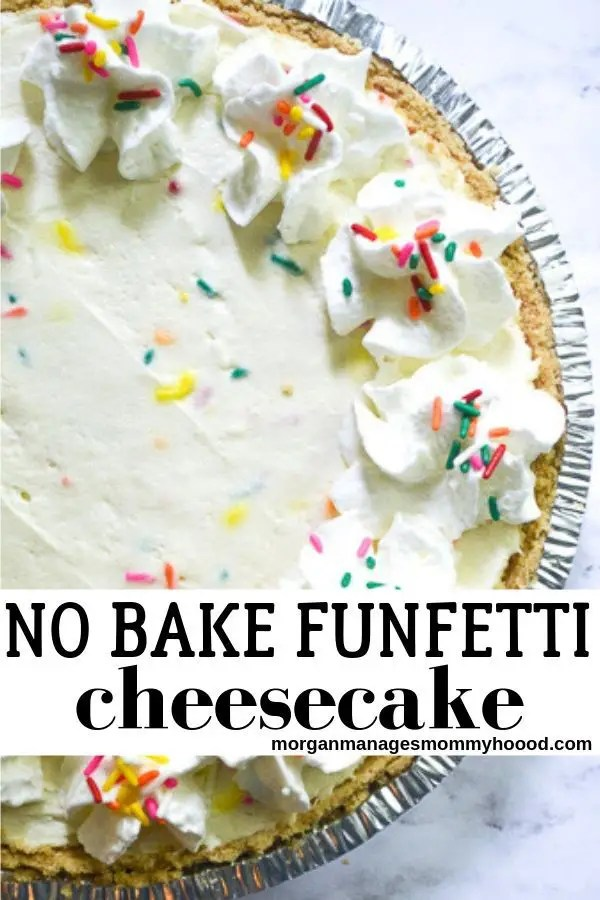 a pinable image a whole no bake cake batter cheese cake topped with sprinkles and whipped cream in a tin pie pan