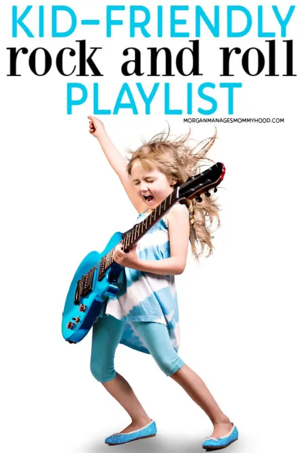 """a girl rocking out to rock and roll songs for kids with a blue guitar and the words """"kid-friendly rock and roll playlist"""" on the image"""