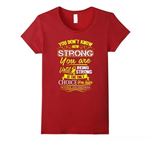 Women's MTHFR  Awareness T Shirt – Being Strong Is The Only Choice  XL Cranberry