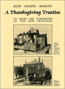 Thanksgiving Treatise of Zion Chapel, Morley