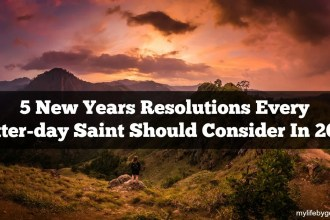 Have you ever looked at what the Brethren have told us to work on? Here are 5 New Years Resolutions Every Latter-day Saint Should Consider In 2017!