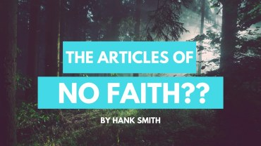 the articles of no faith by hank smith