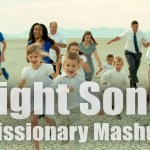 If This Isn't the Greatest Missionary Mashup Video Ever, Tell Me What Is