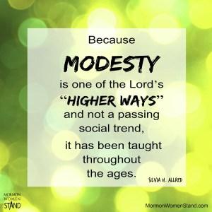 Modesty Higher