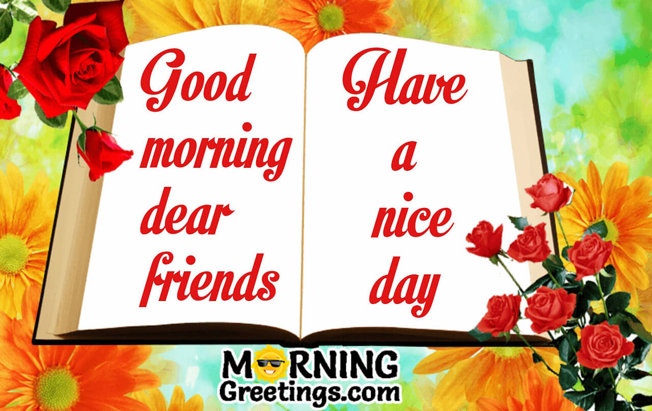 10 Great Good Morning Wishes For Friend Morning Greetings Morning Wishes