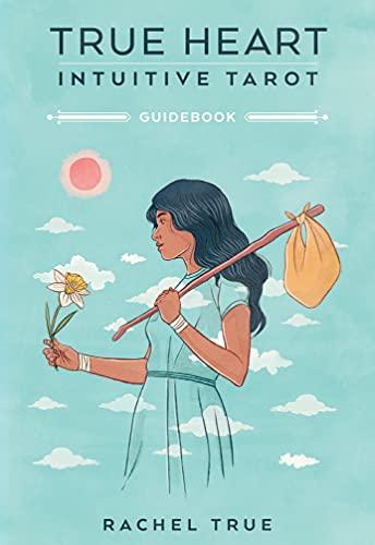 True Heart Intuitive Tarot, Guidebook and Deck Paperback