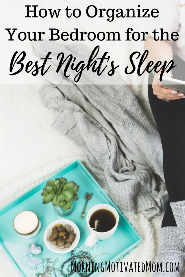 How to Organize Your Bedroom for the Best Night's Sleep. Make your bedroom a no-electronics zone. Keep your bedroom cool and dark. Take the office out of your bedroom. Have space for a few minutes of relaxing wind down time.