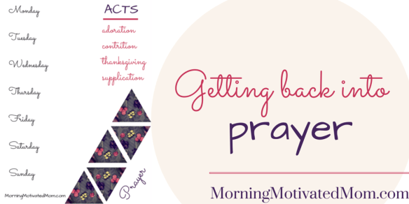 Getting Back Into Prayer ACTS