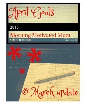 April Goals computer spreadsheet