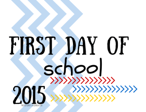 Back to School: First Day of School Printable