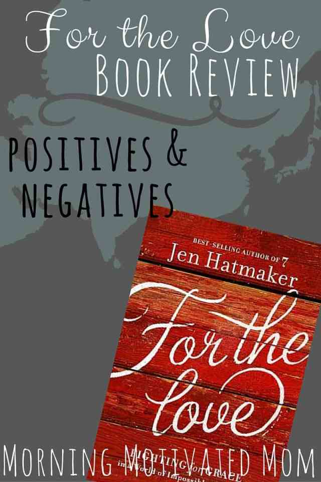 For the Love Book Review. For the Love by Jen Hatmaker