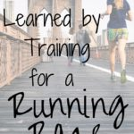 Lesson Learned by Training for a Running Race