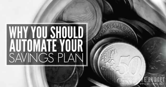 Why You Should Automate Your Savings Plan