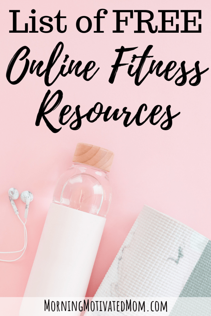 List of Free Online Fitness Resources – Morning Motivated Mom