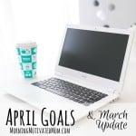 Monthly Goals – April