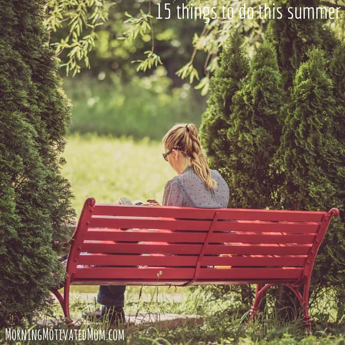 15 things to do this summer. Read a book outside.