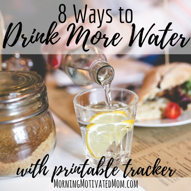 8 Ways to Drink More Water. With free printable water intake tracker.