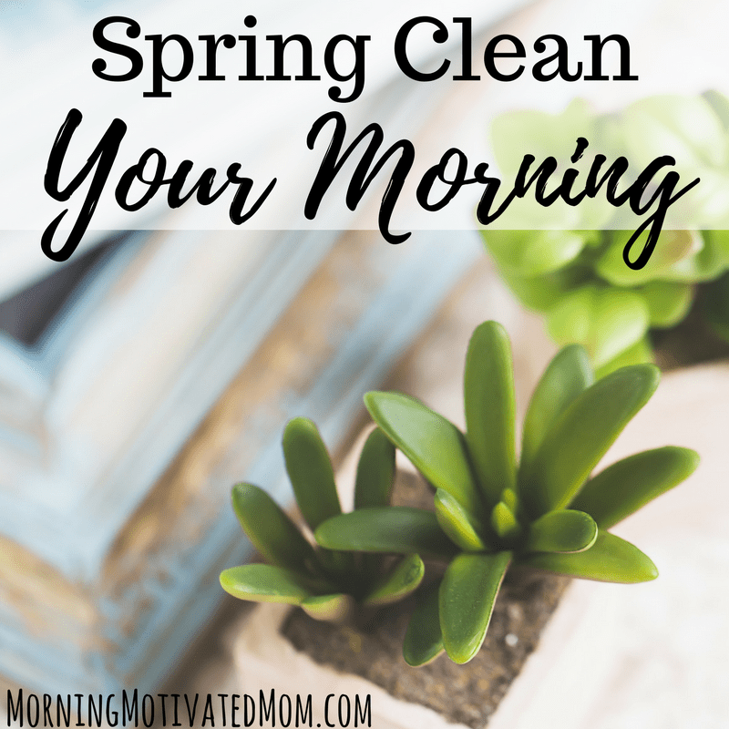 Spring Clean Your Morning