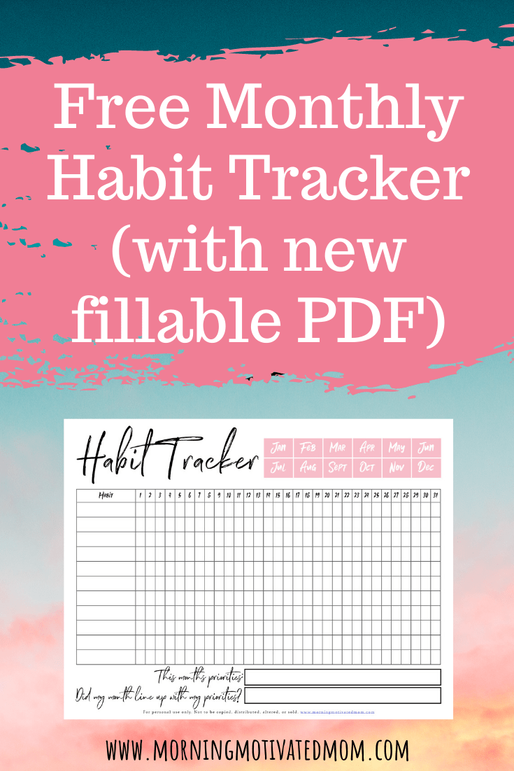 Monthly Habit Tracker Printable Morning Motivated Mom