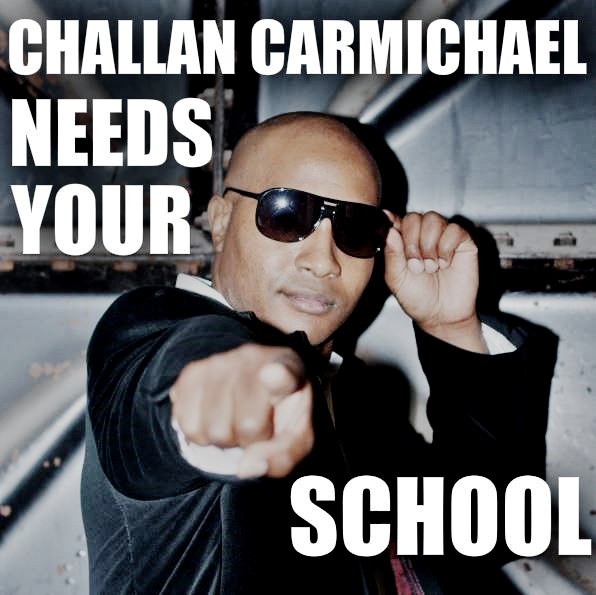 Challan Carmichael needs YOUR school for Official Music Video