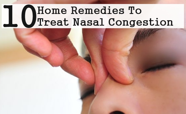 Home Remedies To Treat Nasal Congestion