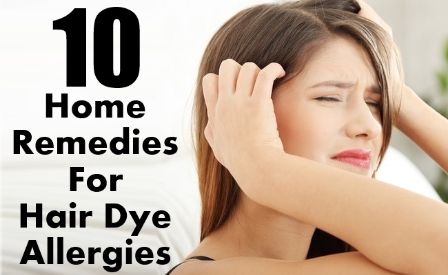 10 Best Home Remedies For Hair Dye Allergies | Morpheme Remedies | India