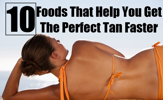 Foods That Help You Get The Perfect Tan Faster