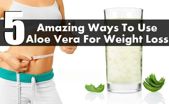 Ways To Use Aloe Vera For Weight Loss