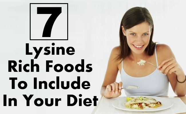 Lysine Rich Foods To Include In Your Diet