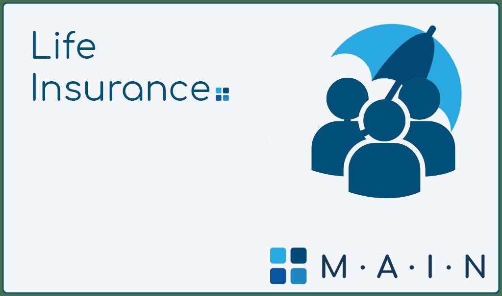 Life Insurance at MAIN