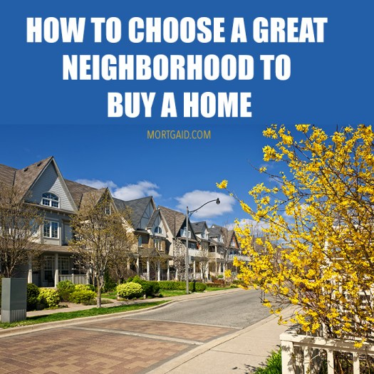 how to buy a home in a great neighborhood