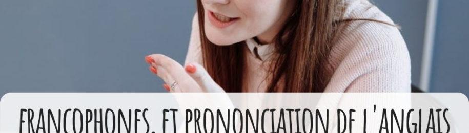 prononciation de l anglais pourquoi