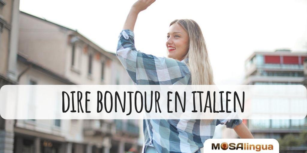 bonjour en italien 3 facons de saluer
