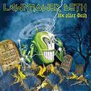 Lawnmower Deth - Live After Deth
