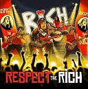 I Love Rich - Respect The Rich