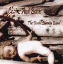 The David Liberty Band - Chains and Bones