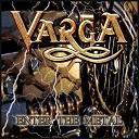 Varga - Enter The Metal