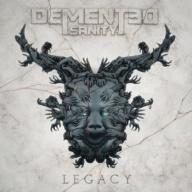 Demented Sanity - Legacy