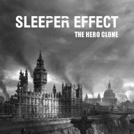 Sleeper Effect - The Hero Clone